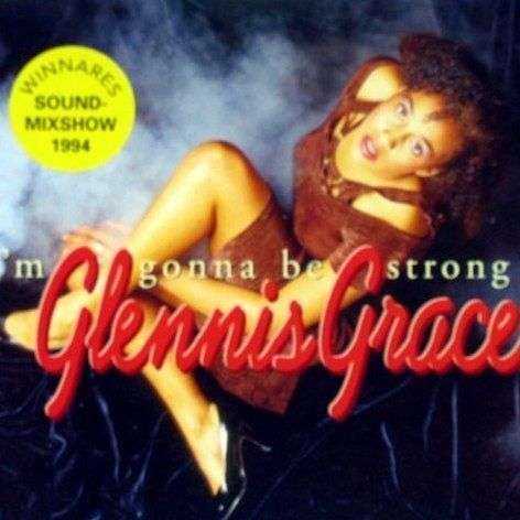 Coverafbeelding I'm Gonna Be Strong - Glennis Grace