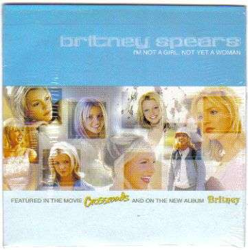 Coverafbeelding Britney Spears - I'm Not A Girl, Not Yet A Woman