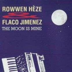 Coverafbeelding The Moon Is Mine - Rowwen Hèze & Flaco Jimenez