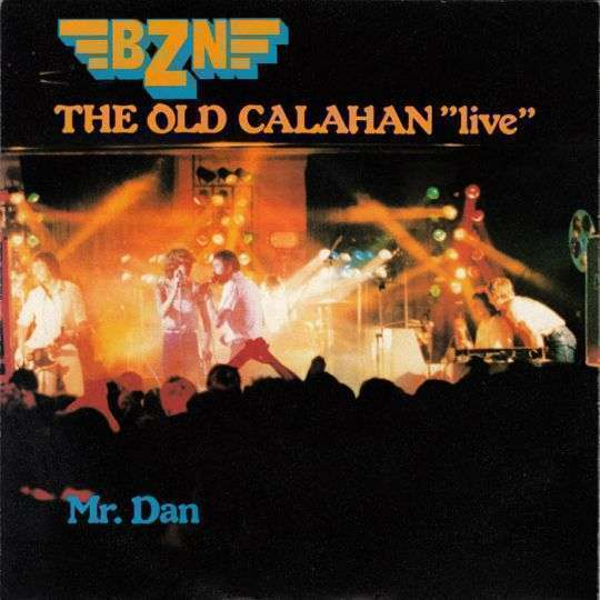 "Coverafbeelding BZN - The Old Calahan ""Live"""