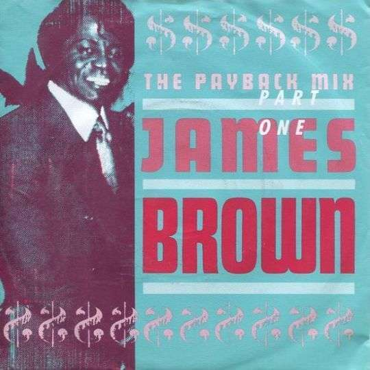 Coverafbeelding The Payback Mix - Part One - James Brown