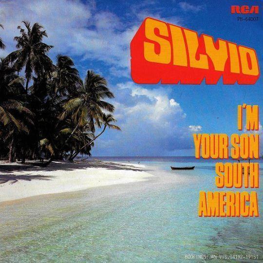 Coverafbeelding I'm Your Son South America - Silvio