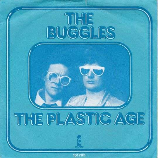 Coverafbeelding The Buggles - The Plastic Age