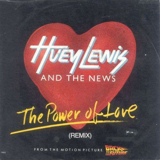 Coverafbeelding The Power Of Love (Remix) - Huey Lewis And The News