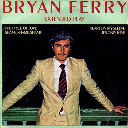 Coverafbeelding Extended Play : The Price Of Love - Bryan Ferry