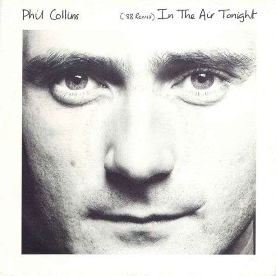 Coverafbeelding Phil Collins - In The Air Tonight ('88 Remix)