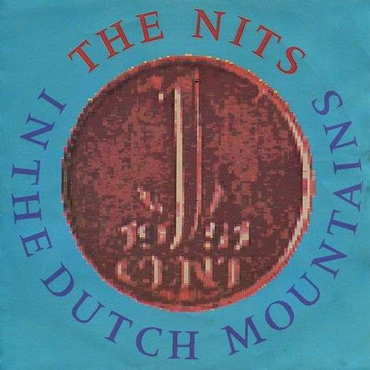 Coverafbeelding In The Dutch Mountains - The Nits