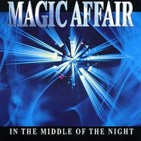 Coverafbeelding In The Middle Of The Night - Magic Affair