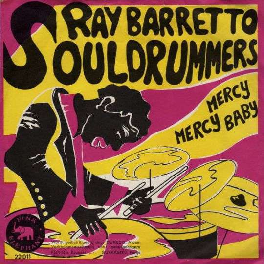 Coverafbeelding Ray Barretto - The Soul Drummers// Souldrummers