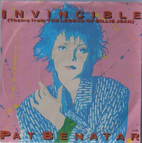 Coverafbeelding Pat Benatar - Invincible (Theme from The Legend Of Billie Jean)