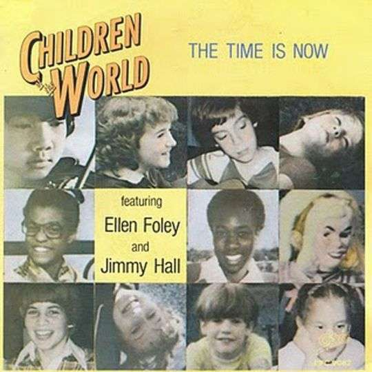 Coverafbeelding The Time Is Now - Children Of The World Featuring Ellen Foley And Jimmy Hall