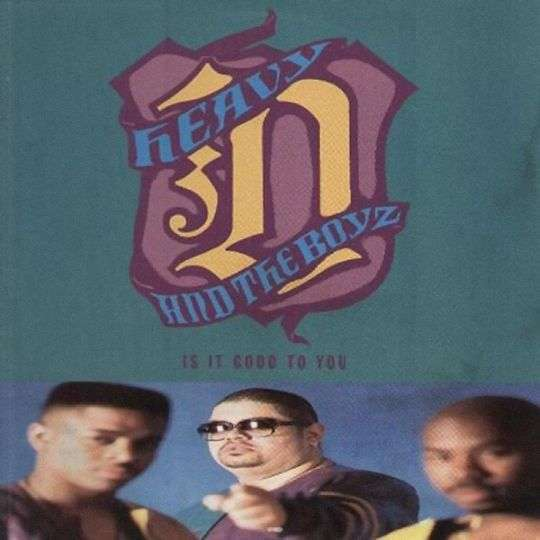 Coverafbeelding Is It Good To You - Heavy D And The Boyz