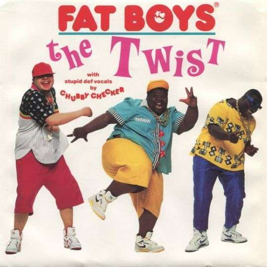 Coverafbeelding The Twist - Fat Boys With Stupid Def Vocals By Chubby Checker