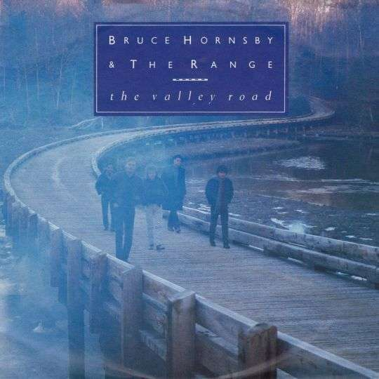 Coverafbeelding The Valley Road - Bruce Hornsby & The Range