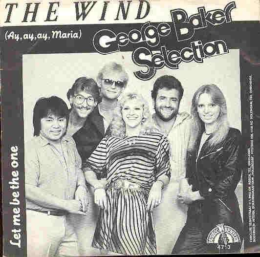 Coverafbeelding The Wind (Ay, Ay, Ay, Maria) - George Baker Selection