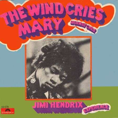 Coverafbeelding The Wind Cries Mary - Jimi Hendrix Experience