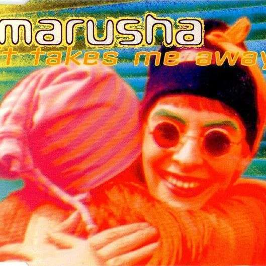 Coverafbeelding It Takes Me Away - Marusha