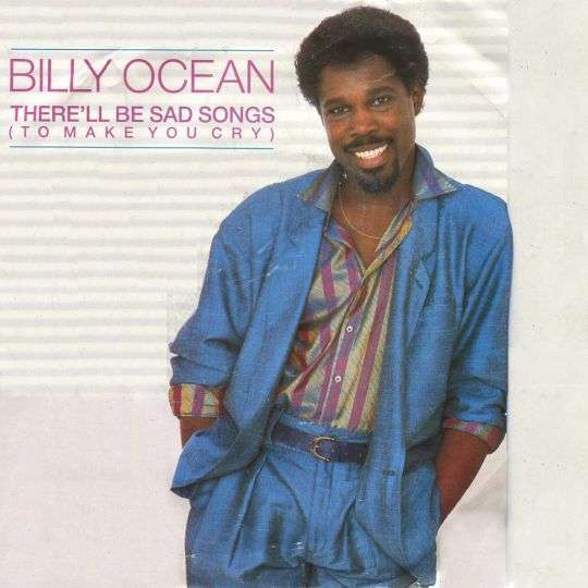 Coverafbeelding There'll Be Sad Songs (To Make You Cry) - Billy Ocean