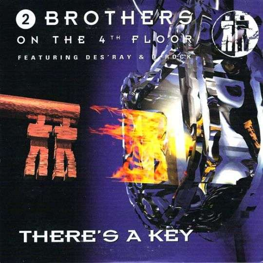 Coverafbeelding There's A Key - 2 Brothers On The 4Th Floor Featuring Des'ray & D-Rock