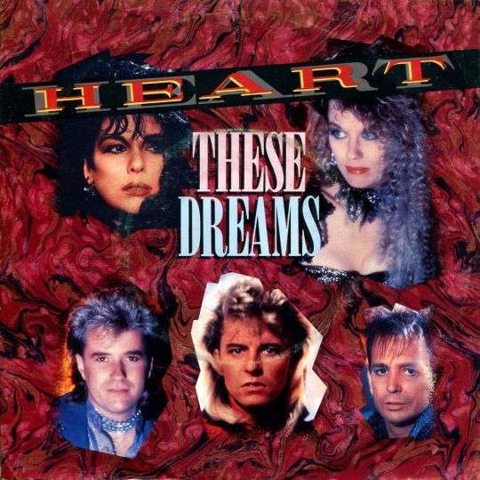 Coverafbeelding These Dreams - Heart ((Usa))