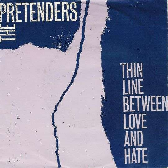 Coverafbeelding Thin Line Between Love And Hate - The Pretenders