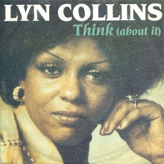 Coverafbeelding Lyn Collins - Think (About It)