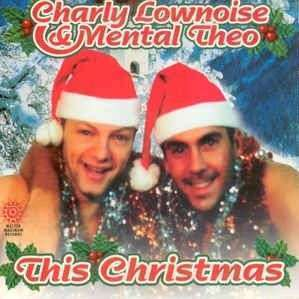 Coverafbeelding Charly Lownoise & Mental Theo - This Christmas