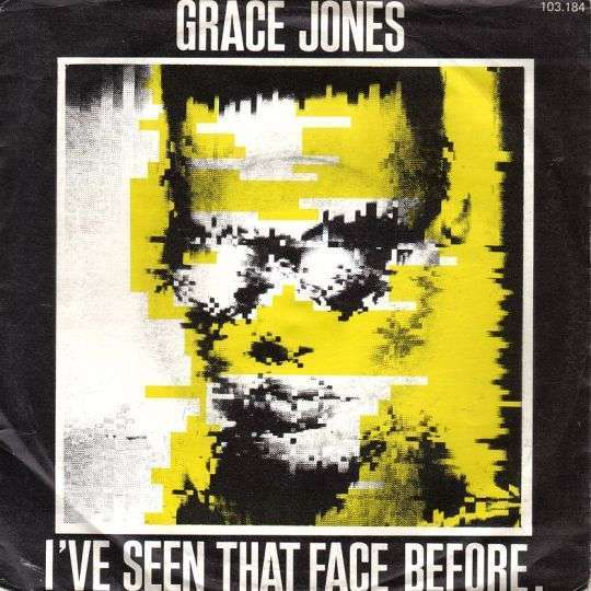 Coverafbeelding I've Seen That Face Before - Grace Jones