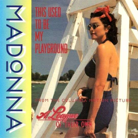 Coverafbeelding This Used To Be My Playground - Madonna