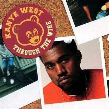 Coverafbeelding Through The Wire - Kanye West