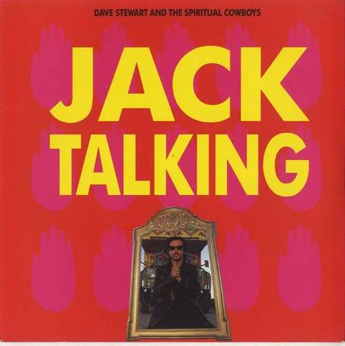 Coverafbeelding Jack Talking - Dave Stewart And The Spiritual Cowboys