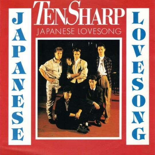 Coverafbeelding Japanese Lovesong - Ten Sharp