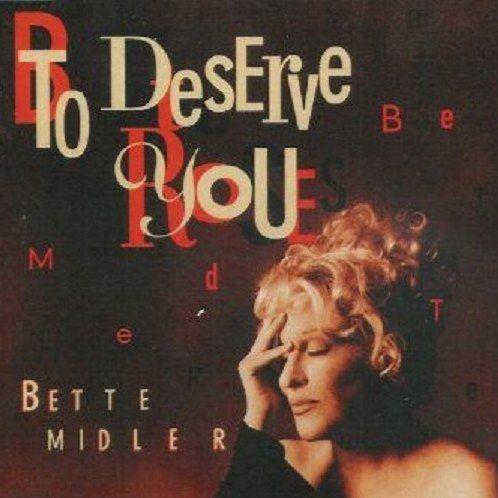 Coverafbeelding Bette Midler - To Deserve You