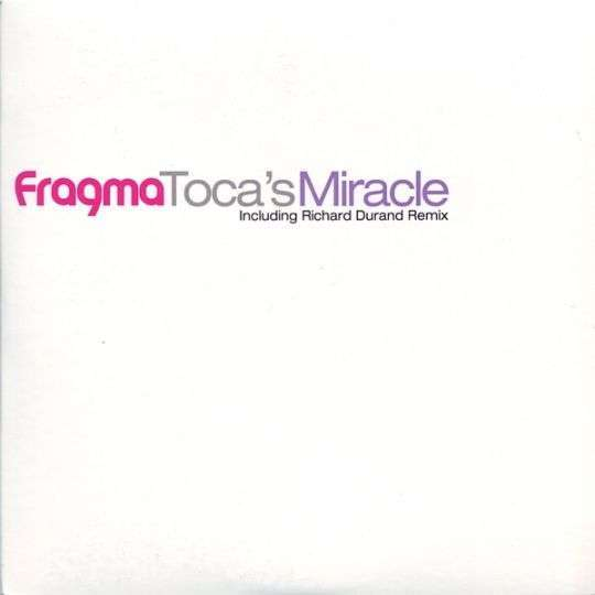 Coverafbeelding Toca's Miracle [Richard Durand Remix Edit] - Fragma