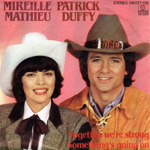 Coverafbeelding Mireille Mathieu & Patrick Duffy - Together We're Strong