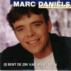 Coverafbeelding Jij Bent De Zin Van Mijn Leven - Marc Dani�ls