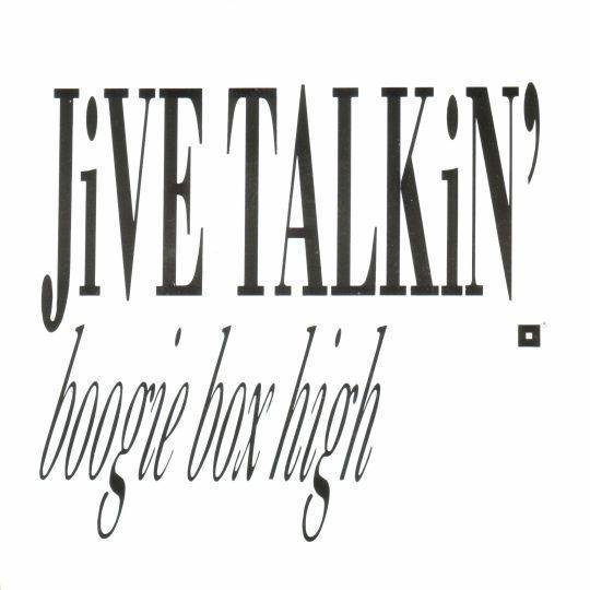 Coverafbeelding Boogie Box High - Jive Talkin'