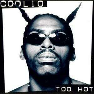 Coverafbeelding Too Hot - Coolio