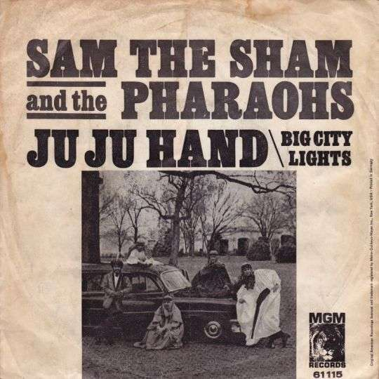 Coverafbeelding Ju Ju Hand - Sam The Sham And The Pharaohs