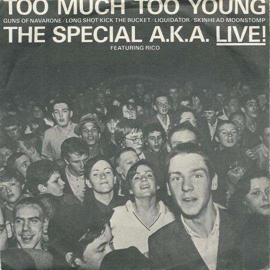 Coverafbeelding Too Much Too Young - Live! - The Special A.k.a. Featuring Rico