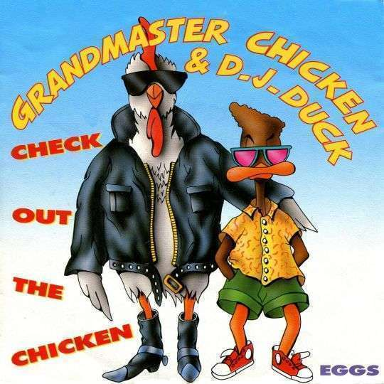 Coverafbeelding Grandmaster Chicken & D.J. Duck - Check Out The Chicken