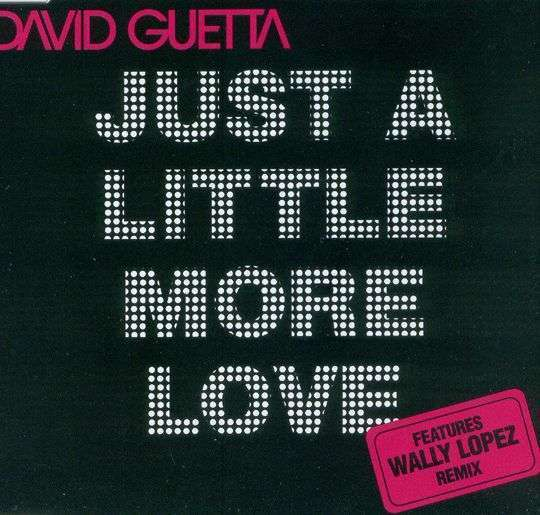 Coverafbeelding Just A Little More Love - David Guetta