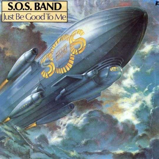 Coverafbeelding S.O.S. Band - Just Be Good To Me