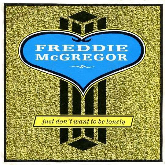 Freddie Mcgregor Just Dont Want To Be Lonely Top 40