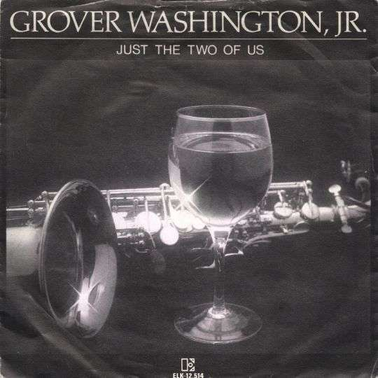 Coverafbeelding Grover Washington, Jr. - Just The Two Of Us