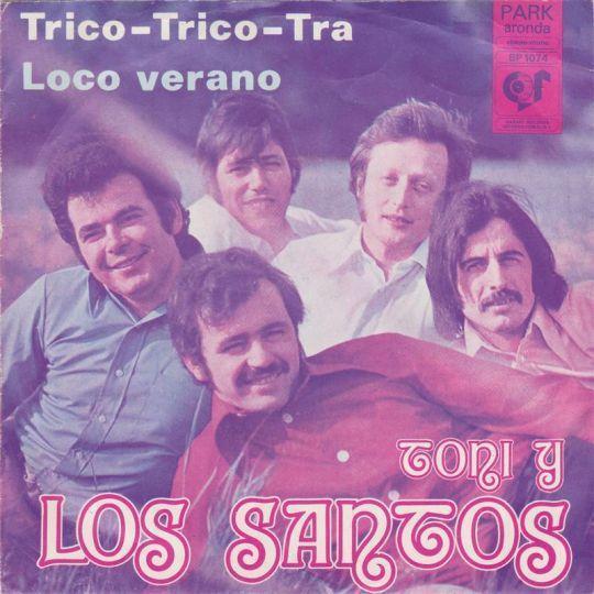 Coverafbeelding Toni y Los Santos - Trico-Trico-Tra