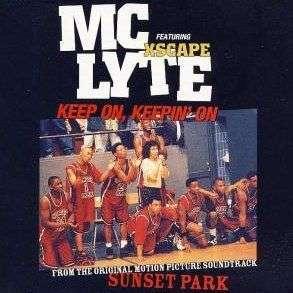 Coverafbeelding Keep On, Keepin' On - Mc Lyte Featuring Xscape