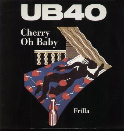 Coverafbeelding Cherry Oh Baby - Ub40