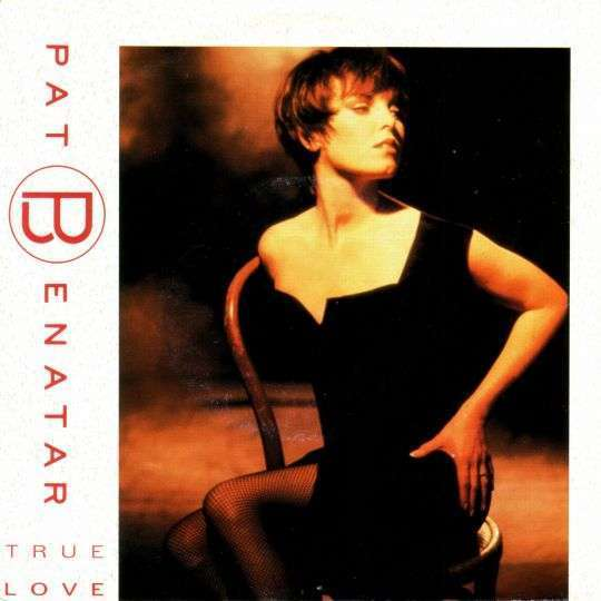 Coverafbeelding True Love - Pat Benatar