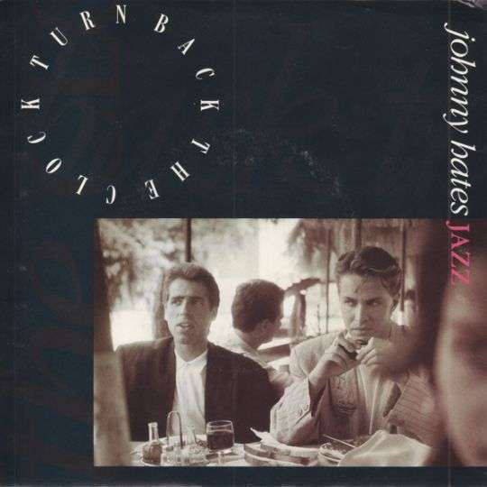 Coverafbeelding Johnny Hates Jazz - Turn Back The Clock